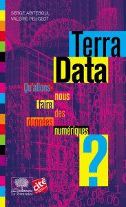 Terra Data: Qu'allons-nous faire des données numériques